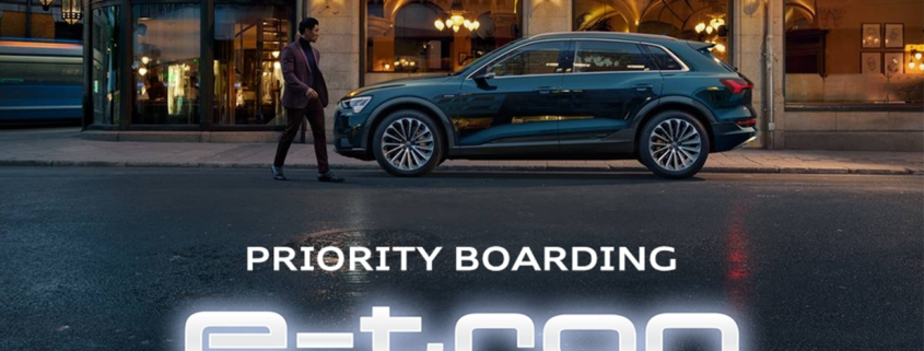 Audi e-tron Priority Boarding Titel 03